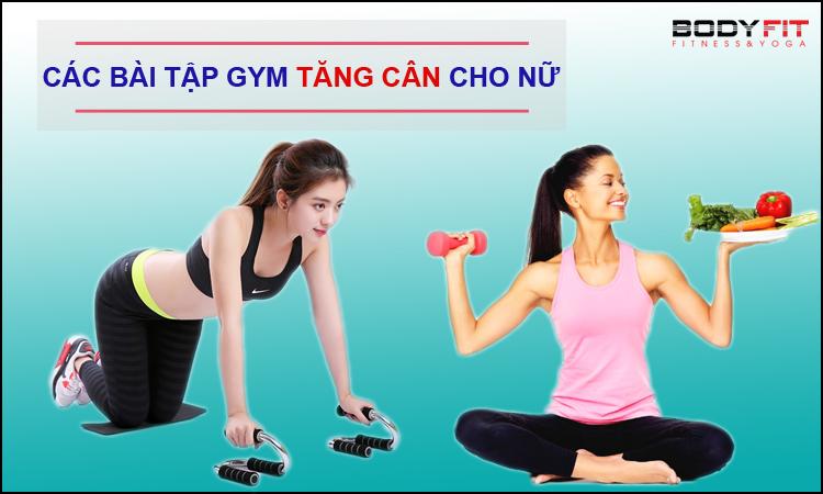 Các bài tập gym tăng cân cho nữ