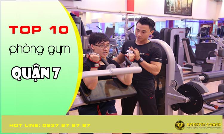 Top 10 phòng tập gym quận 7